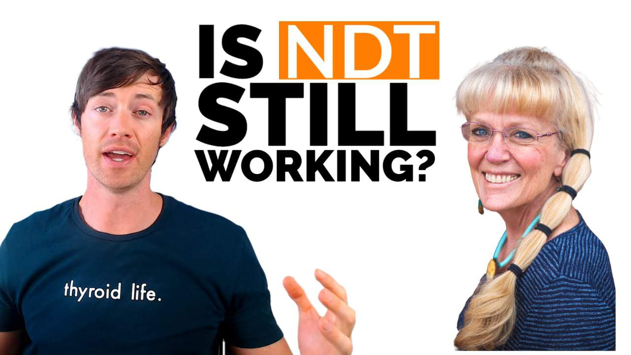 is NDT still working and should you trust thyroid facebook groups? Dr. Westin childs and janie bowthorpe