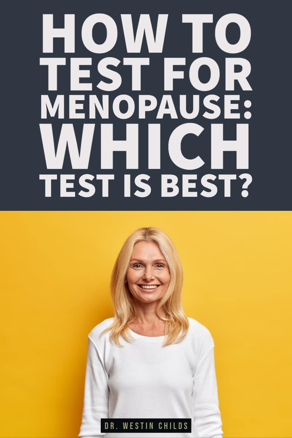 how to test for menopause: which test is best?