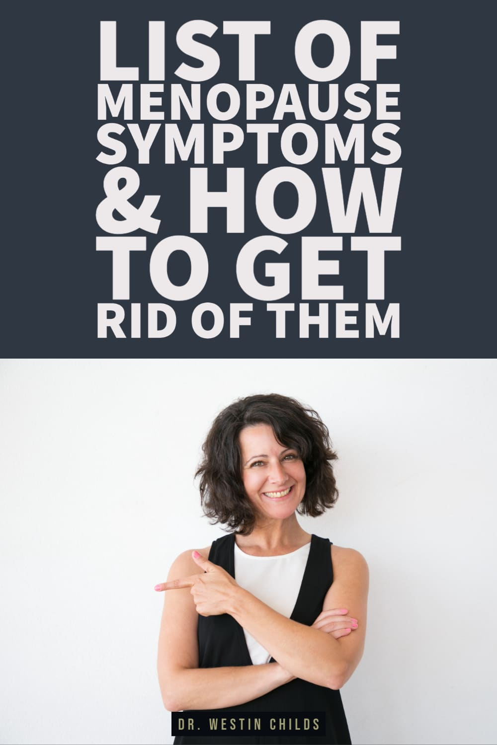 list of menopause symptoms and how to get rid of them