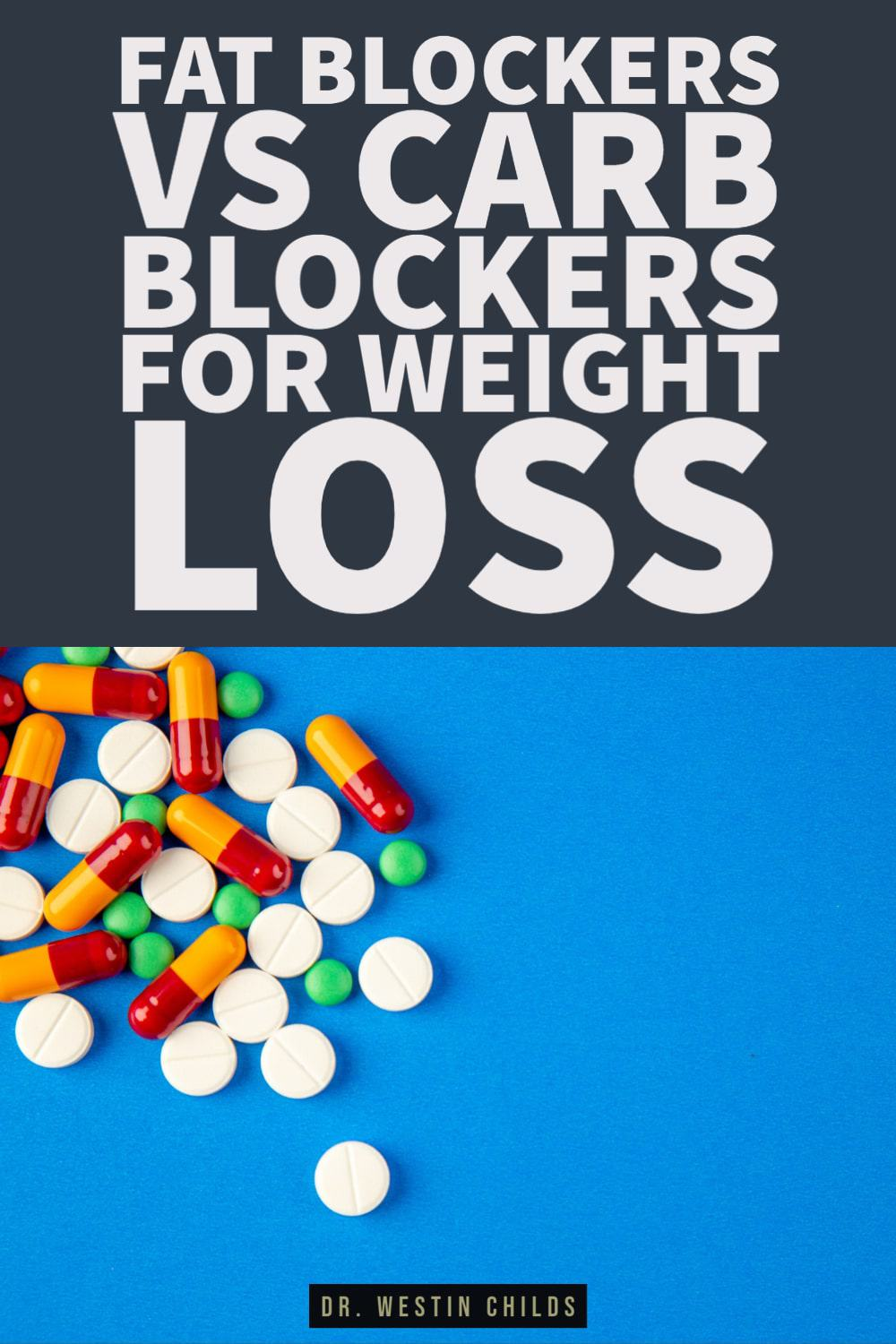 fat blockers vs carb blockers - which work best?