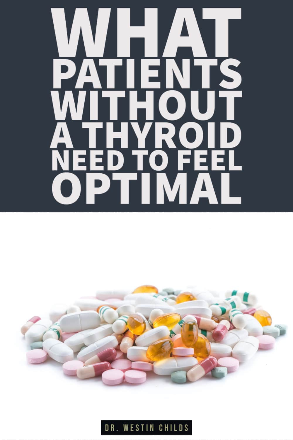 what patients without a thyroid need to feel optimal