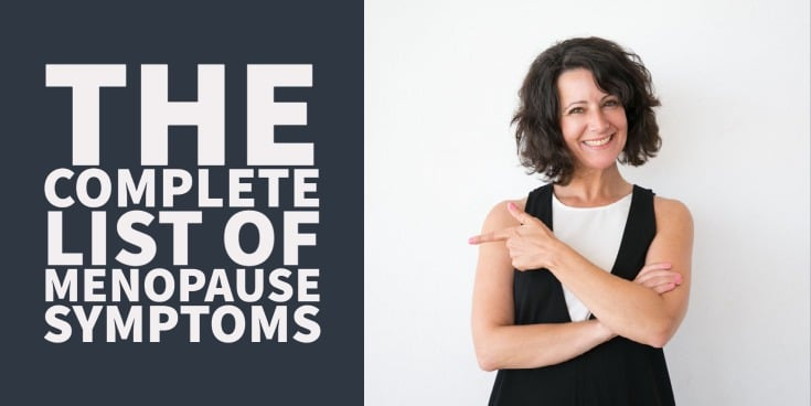 The complete list of menopause symptoms