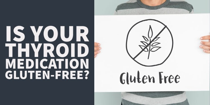 is your thyroid medication gluten free?