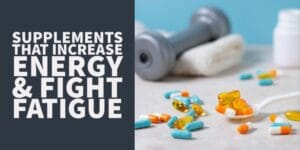 7 Energy Supplements That Work (& Why You Have Low Energy)