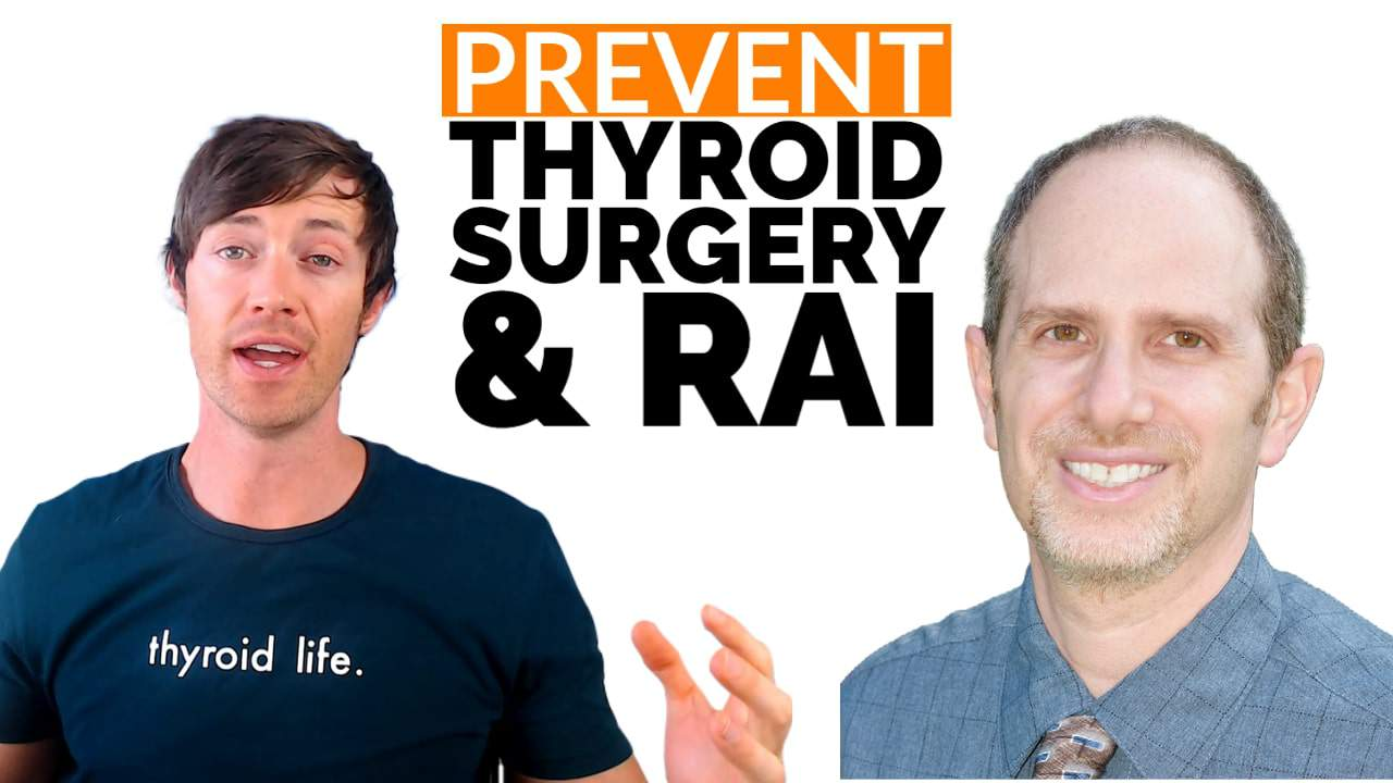 how to prevent thyroid surgery and radioactive iodine ablation