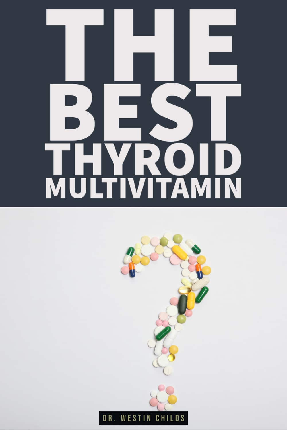 what every thyroid multivitamin needs