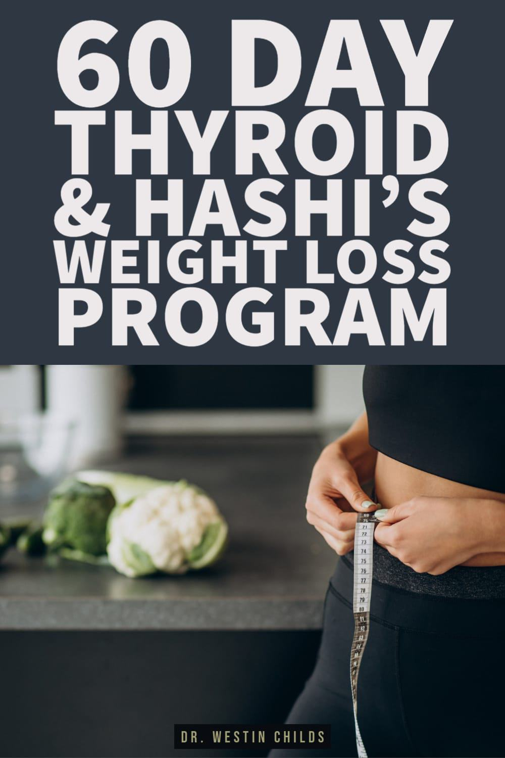 60 day thyroid and hashimoto's weight loss program