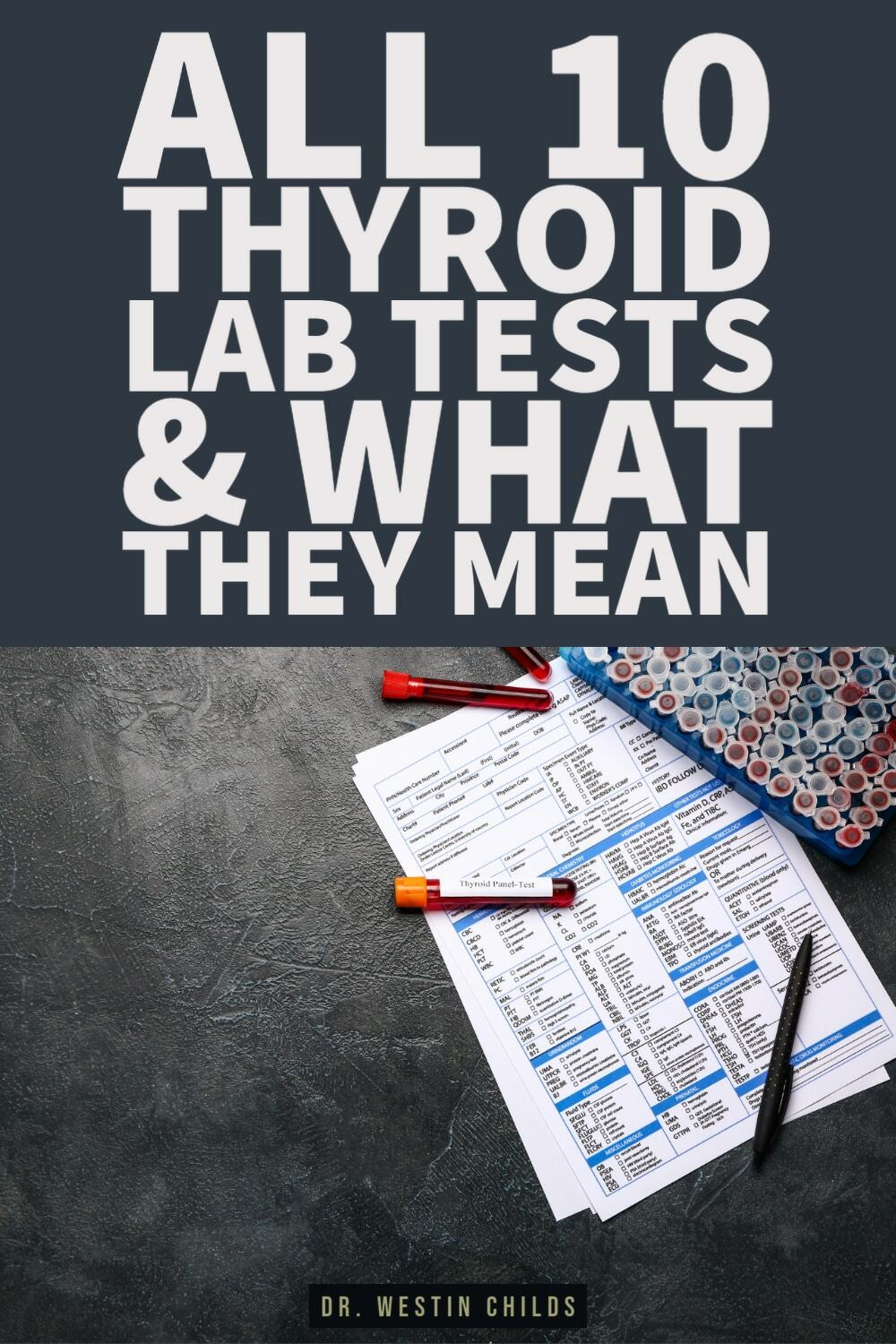 all 10 thyroid lab tests and what they mean
