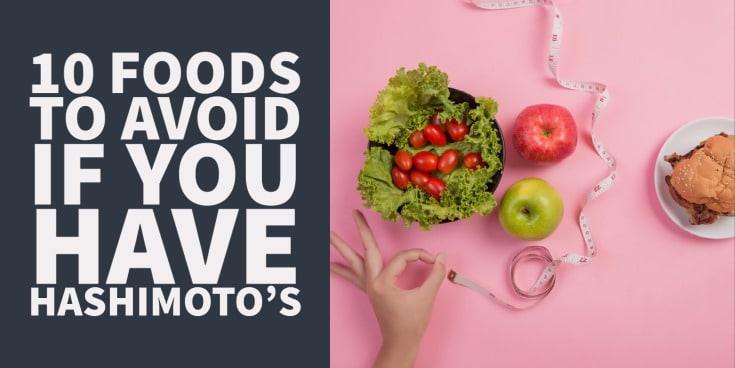 10 foods every patient with Hashimoto's thyroiditis should avoid